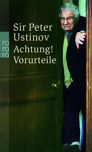 Sir Peter Ustinov - Achtung Vorurteile