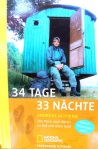 A. Altmann - 34 Tage, 33 Nächte (Von Paris nach Berlin zu Fuß u. ohne Geld)*