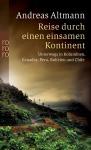 A. Altmann - Reise durch einen einsamen Kontinent*