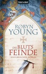 Robyn Young - Die Blutsfeinde