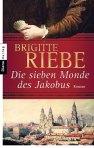 Brigitte Riebe - Die sieben Monde des Jakobus