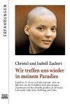 C. und I. Zachert - Wir treffen uns wieder in meinem Paradies