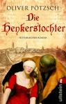 Oliver Pötzsch - Die Henkerstochter