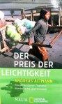 Andreas Altmann - Der Preis der Leichtigkeit*