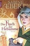 Sabine Ebert - Der Fluch der Hebamme*
