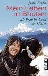 Jamie Zeppa - Mein Leben in Bhutan*